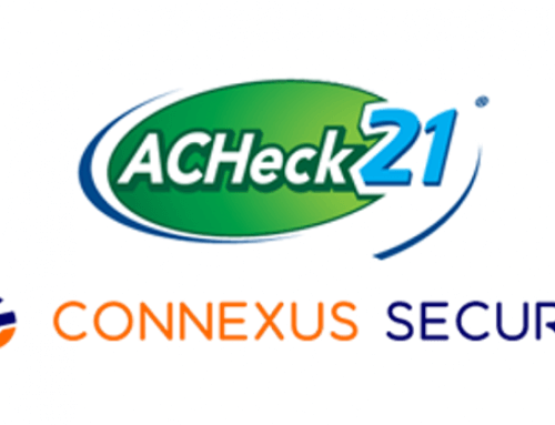 ACHeck21 and Connexus Secure Partner to Streamline Payment Processing, Minimize Fraud, and Protect Customers' Revenue